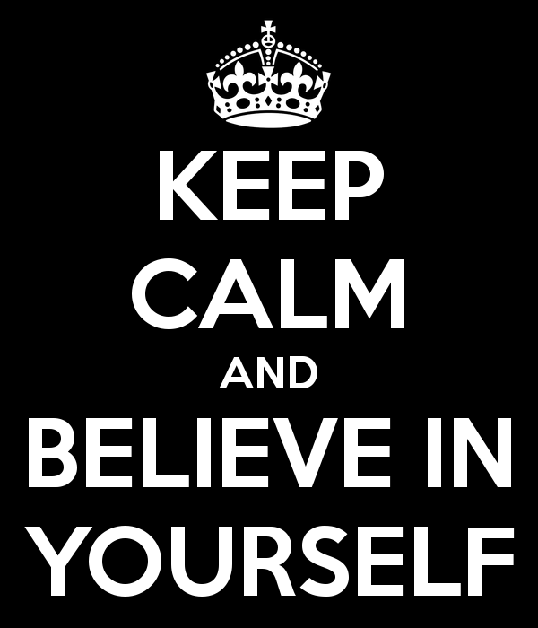 keep-calm-and-believe-in-yourself-58